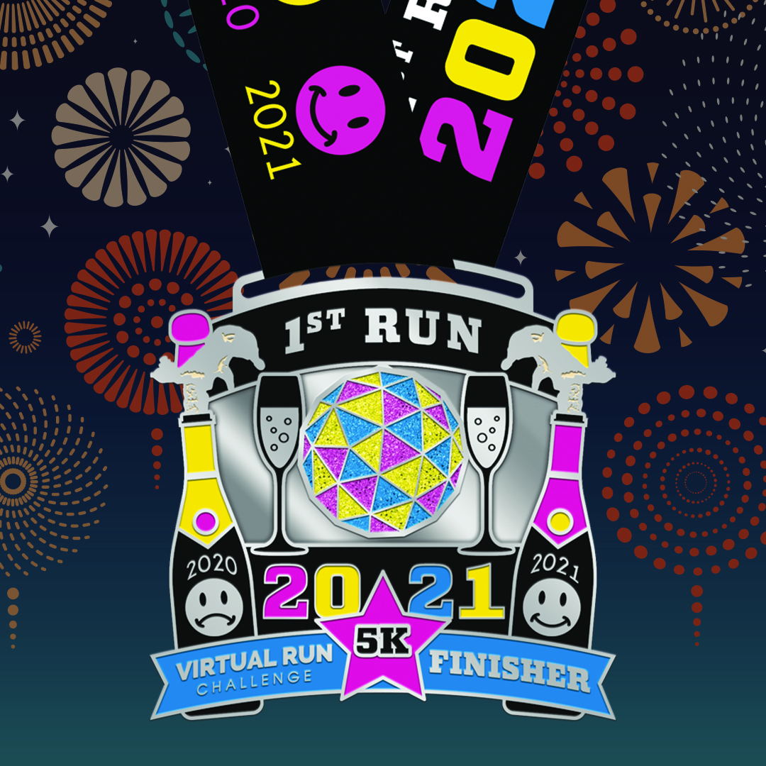 1st Run 2021 New Year's 5k Run Walk Finisher Medal